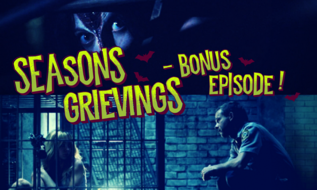 Seasons Grievings! Holiday BONUS Episode – Part I