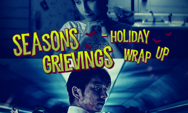 Seasons Grievings! Holiday Wrap-Up