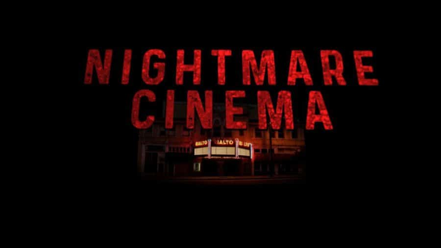 [Fantasia Review] Find Your Fears On The Marquee in Horror Anthology NIGHTMARE CINEMA