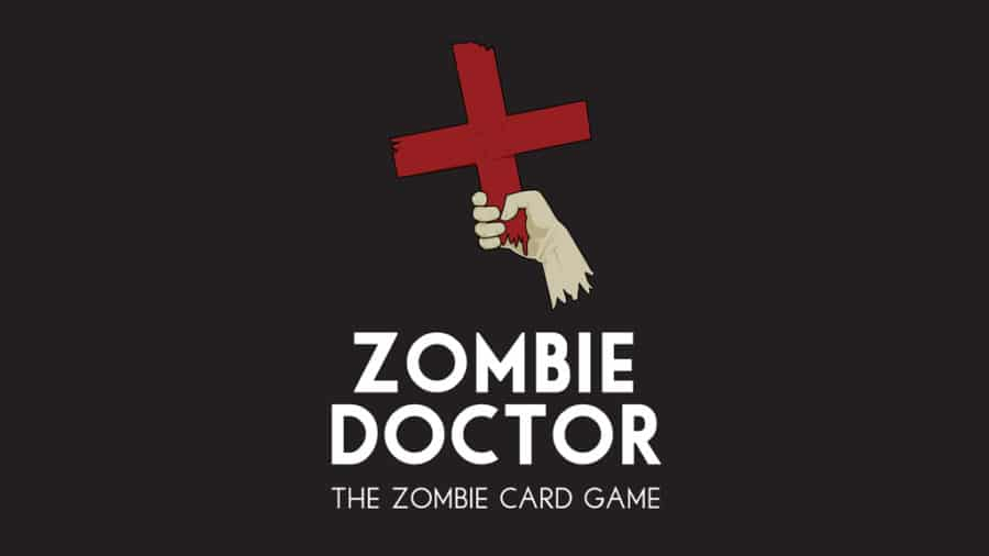 [Fund This] Try Not to Turn in 'Zombie Doctor' The Card Game!
