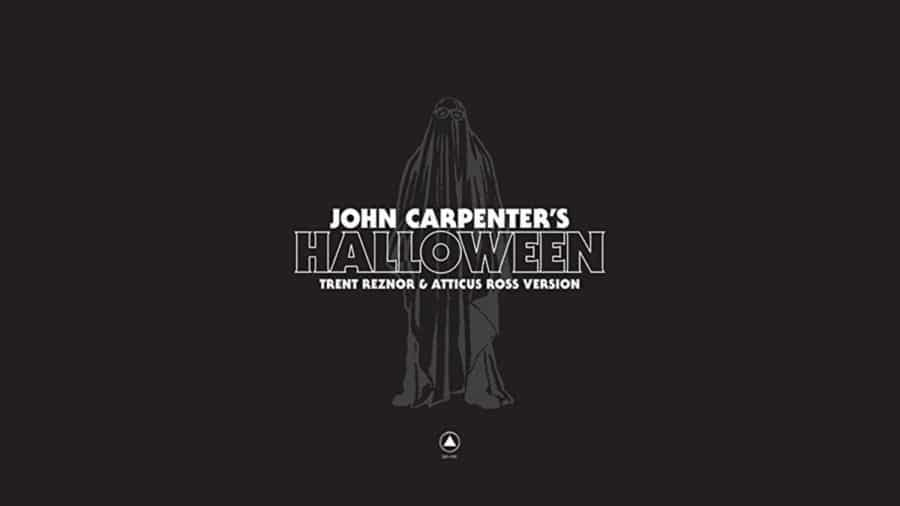 FIRST LISTEN: Trent Reznor + Atticus Ross Cover John Carpenter's HALLOWEEN!