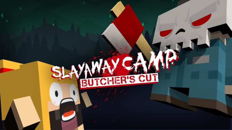 SLAYAWAY CAMP: BUTCHER'S CUT Slashes Its Way Onto Consoles