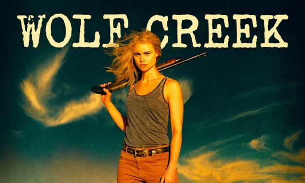 [Now Streaming] WOLF CREEK Season 1 on Shudder