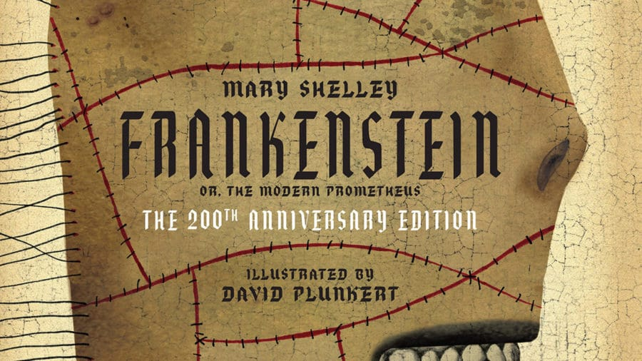 Celebrate The Birth of an Iconic Monster with FRANKENSTEIN 200th Anniversary Edition
