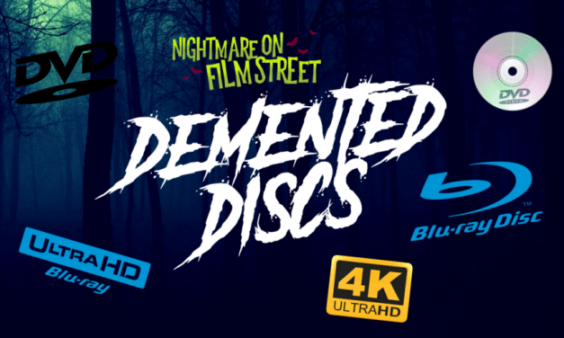 Demented Discs: Physical Horror Releases – July 2018