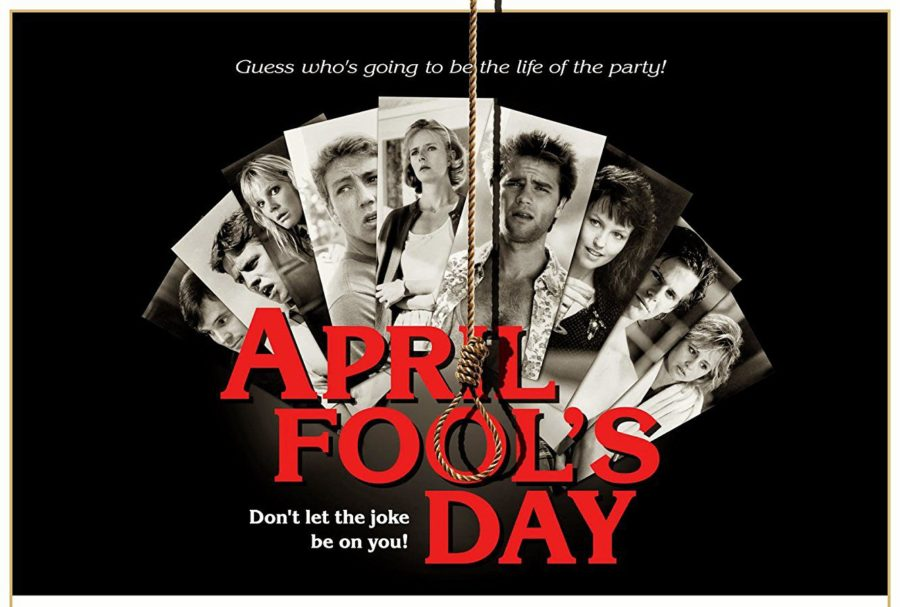 You're Invited To A Killer Weekend – Remembering APRIL FOOL'S DAY on its 32nd Anniversary