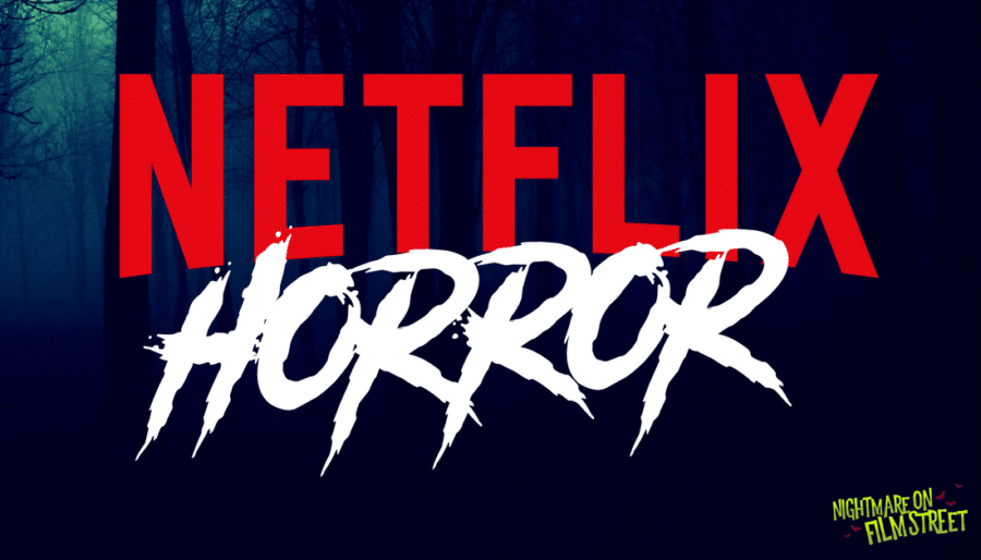 8 MORE Horror Movies on Netflix You Haven't Seen