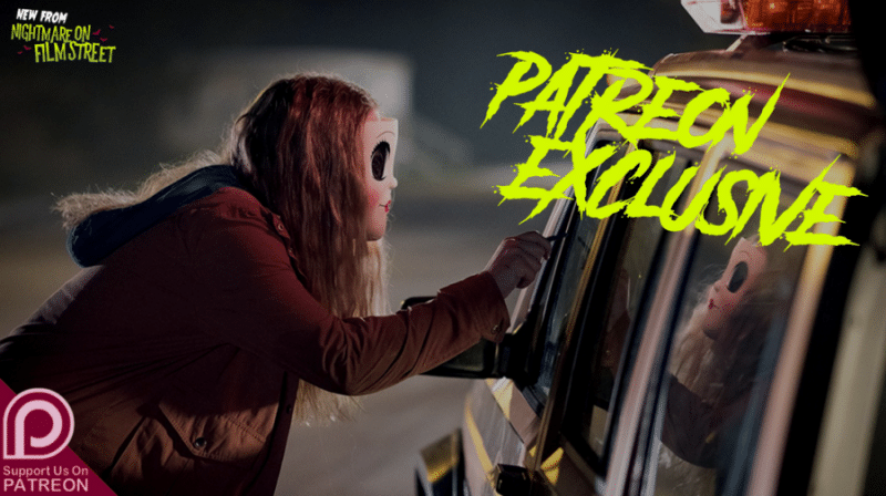 nightmare on film street horror podcast wide patreon exclusive new episode of nightmare on film street horror podcast the strangers prey at night