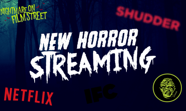 BLOODSTREAMS! Streaming Horror – New for May 2018