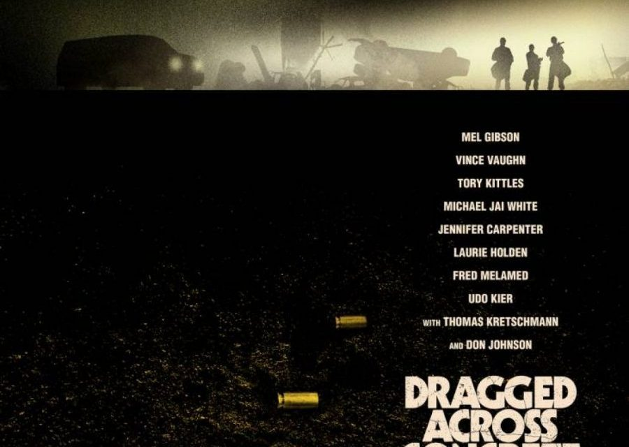 Have You Seen The Super Ominous Poster For S. Craig Zahler's DRAGGED ACROSS CONCRETE?