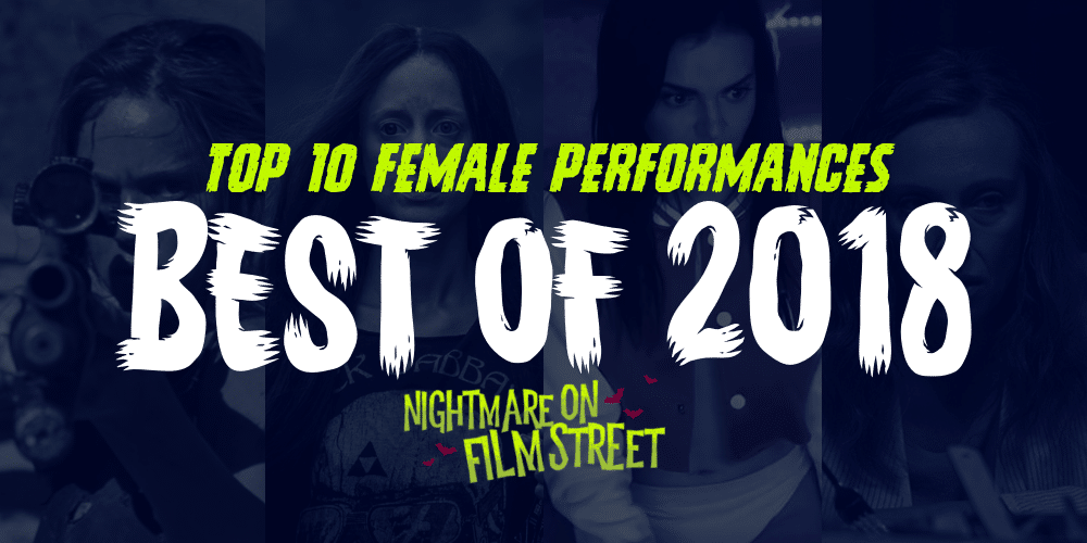 [Best of 2018] Top 10 Female Performances of 2018