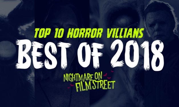 [Best of 2018] Top 10 Horror Villains of 2018