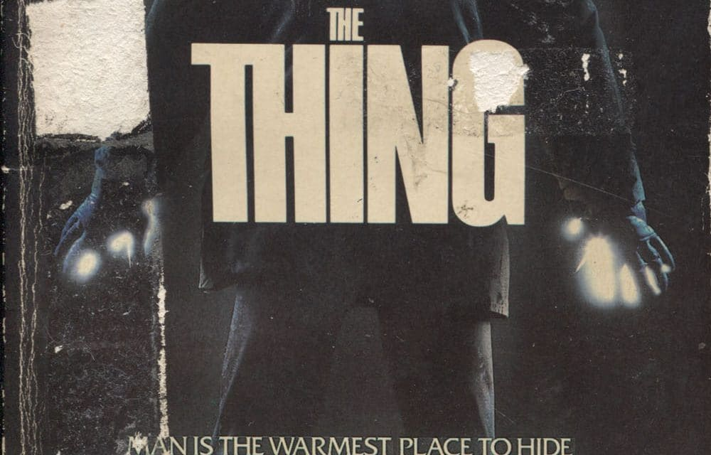[Written In BLOOD] The Novelization of 1982's THE THING