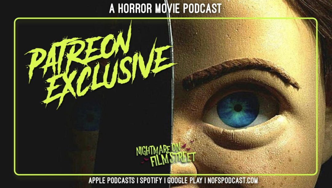 [Podcast] CHILD'S PLAY (2019): Drive Home from the Drive-In (Patreon Exclusive)