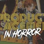 Product Placement: 10 Great Fictional Products In Horror