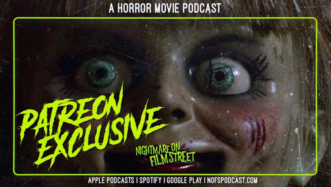 [Podcast] ANNABELLE COMES HOME: Drive Home from the Drive-In (Patreon Exclusive)