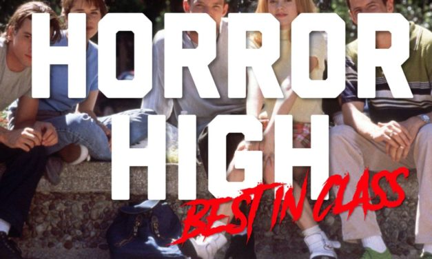 HORROR HIGH: The Best in Class Awards!