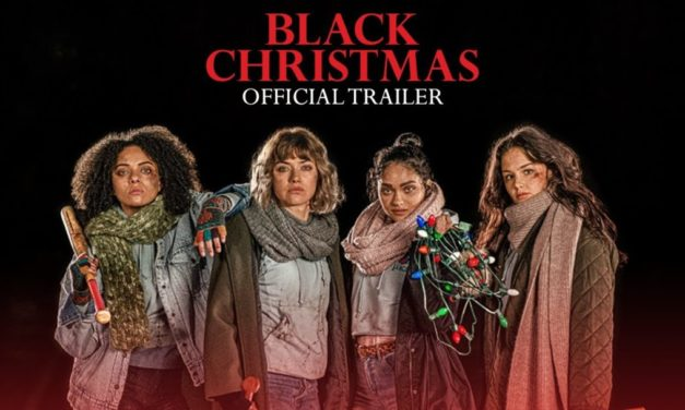 [Trailer] Blumhouse's BLACK CHRISTMAS Remake Carves up Christmas Cheer