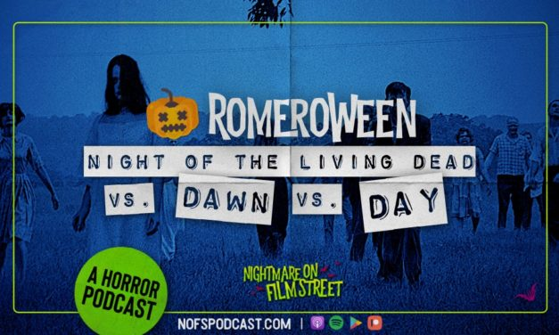 [Podcast] Romeroween: NIGHT OF THE LIVING DEAD vs. DAWN OF THE DEAD vs. DAY OF THE DEAD