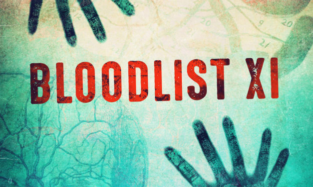 BLOODLIST 11 and the 2019 FRESH BLOOD SELECTS Announced, Including Nightmare on Film Street's KIMBERLEY ELIZABETH!