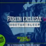 [Podcast] DOCTOR SLEEP: Drive Home from the Drive-In [Patreon Exclusive]