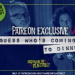 [Podcast] Guess Who's Coming To Dinner (Patreon Exclusive)