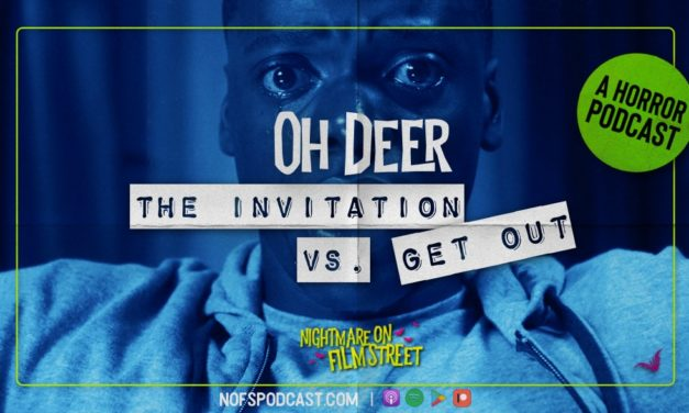 [Podcast] Oh Deer! THE INVITATION vs. GET OUT