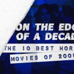 On The Edge of A Decade: The 10 Best Horror Movies of 2009