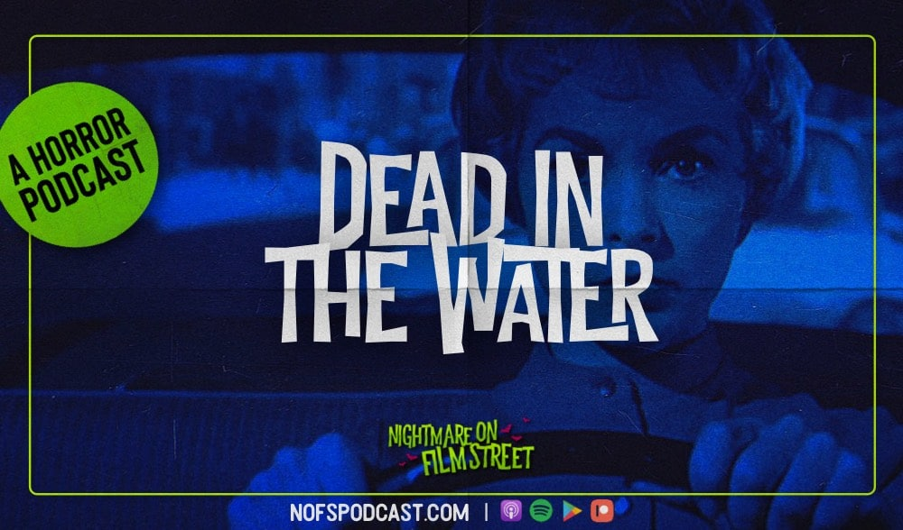 [Podcast] Dead in the Water: PSYCHO vs. LES DIABOLIQUES