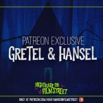 [Podcast] GRETEL & HANSEL: Drive Home from the Drive-In (Patreon Exclusive)
