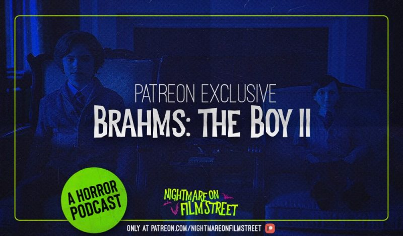 brahms the boy 2 horror movie podcast review