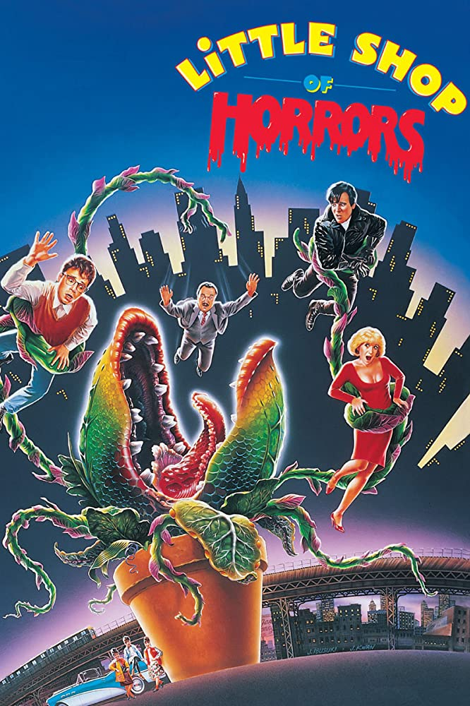[Screaming in Harmony] LITTLE SHOP OF HORRORS is the Best Movie Ever Made!