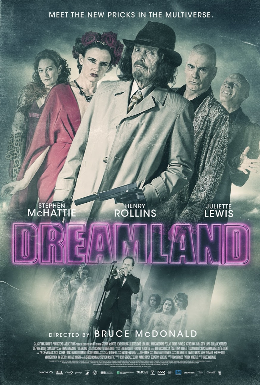 [Exclusive Interview] Visiting DREAMLAND With Canadian Punk Rock Director Bruce McDonald