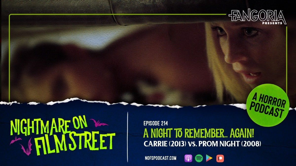 [Podcast] A Night To Remember...Again! PROM NIGHT (2008) vs CARRIE (2013)