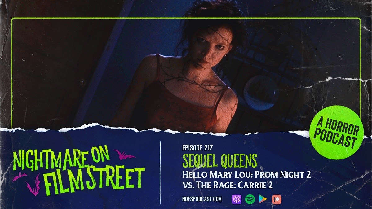 [Podcast] Sequel Queens! HELLO MARY LOU: PROM NIGHT II vs. THE RAGE: CARRIE II