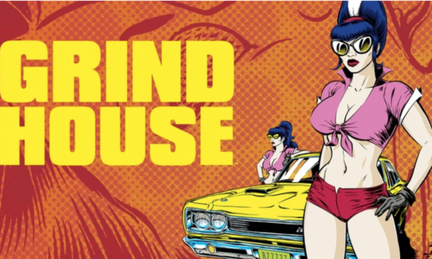 [Graphic] GRINDHOUSE: DOORS OPEN AT MIDNIGHT Proves That Sleazy Fun Transcends Mediums