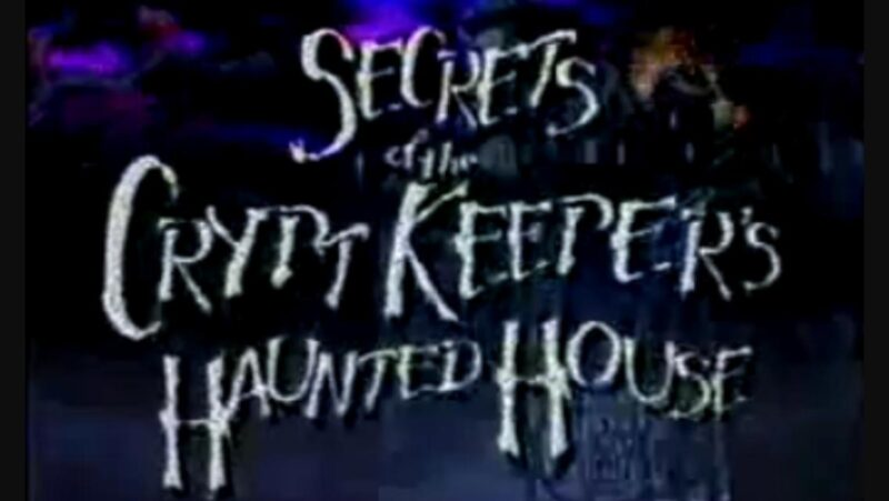 [Saturday Morning Scares] SECRETS OF THE CRYPTKEEPER'S HAUNTED HOUSE is a Game Show... of DEATH!