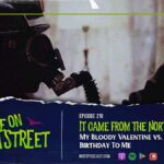 [Podcast] It Came From the North: MY BLOODY VALENTINE vs. HAPPY BIRTHDAY TO ME