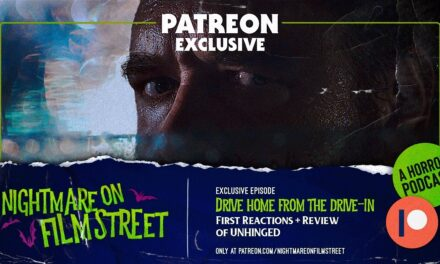 [Podcast] UNHINGED: Drive-Home From The Drive-In Review (Patreon Exclusive)