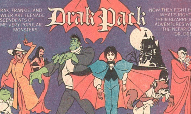 [Saturday Morning Scares] DRAK PACK is a Wacky Monster Mash and A Perfect Stress-Free Watch
