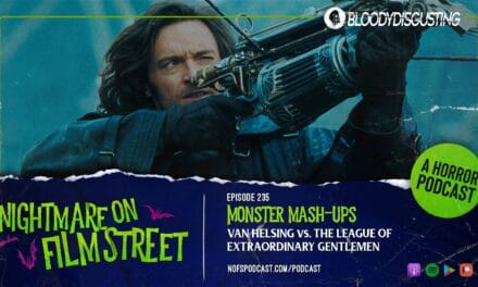 [Podcast] Monster Mash-ups: VAN HELSING vs. THE LEAGUE OF EXTRAORDINARY GENTLEMEN