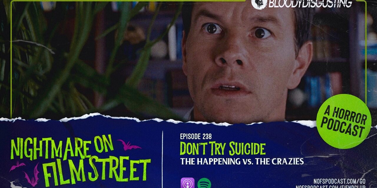 [Podcast] Don't Try Suicide: THE HAPPENING vs. THE CRAZIES