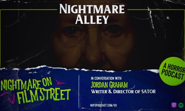 [Podcast] Nightmare Alley: In Conversation with SATOR Writer/Director Jordan Graham