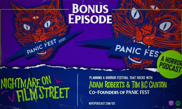 [Podcast] Bonus Episode: Planning a Horror Festival that Rocks with the PANIC FEST Co-Founders!