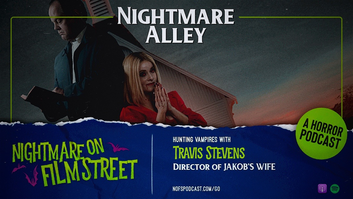 travis stevens jkob's wife horror podcast nightmare on film street