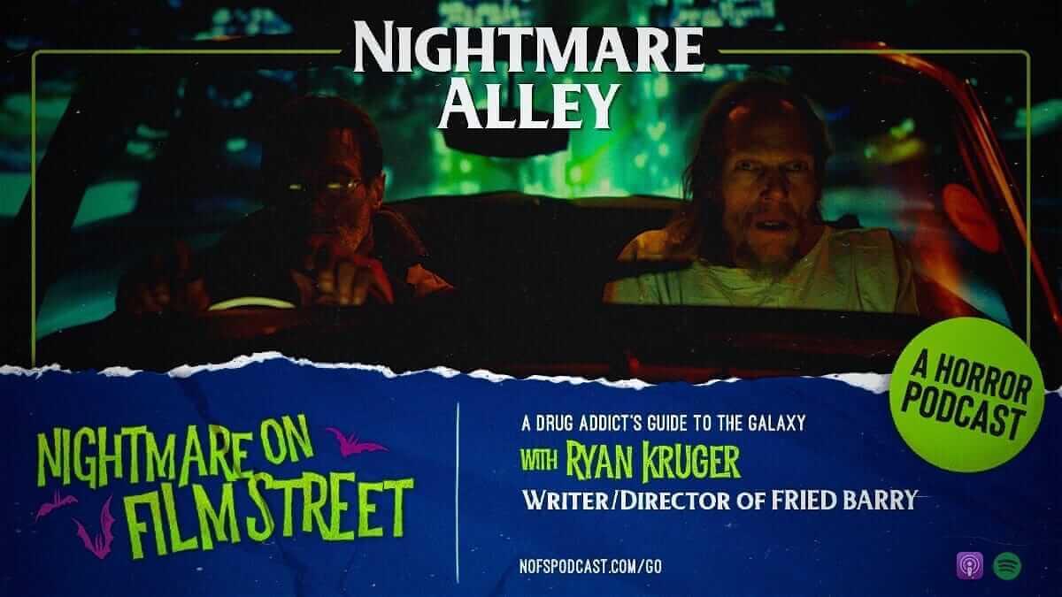 nightmare on film street podcast - ryan kruger interview fried barry shudder