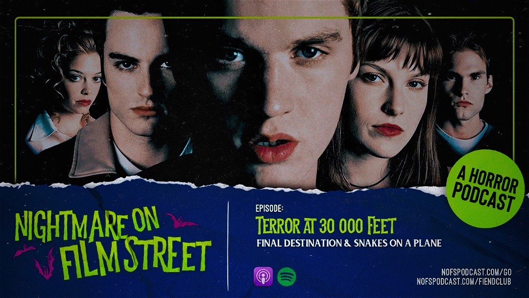 [Podcast] Terror at 30 000 Feet: FINAL DESTINATION & SNAKES ON A PLANE