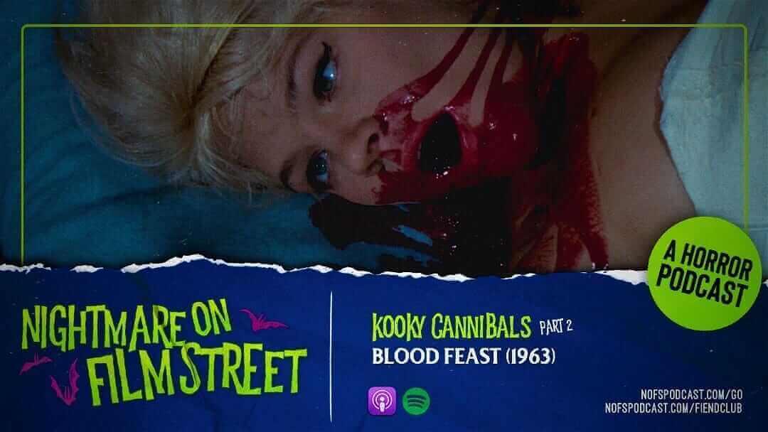 blood-feast-1963-kooky-cannibals-nightmare-on-film-street-podcast-2