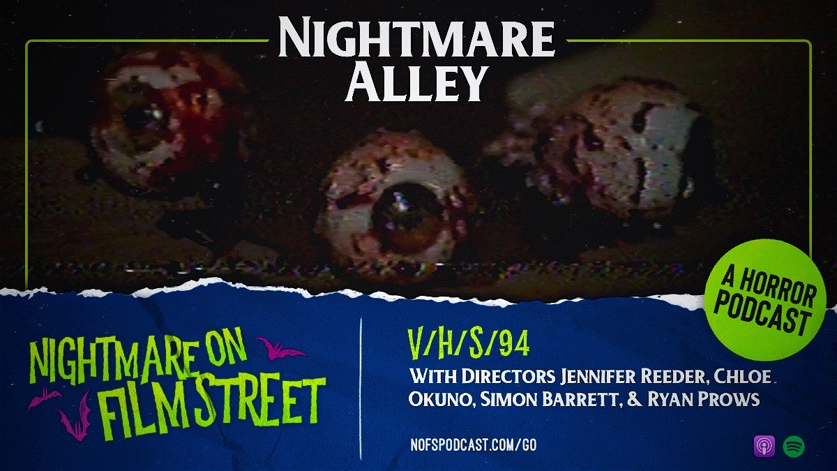 nightmare alley interview with v/h/s/94 directors - 2